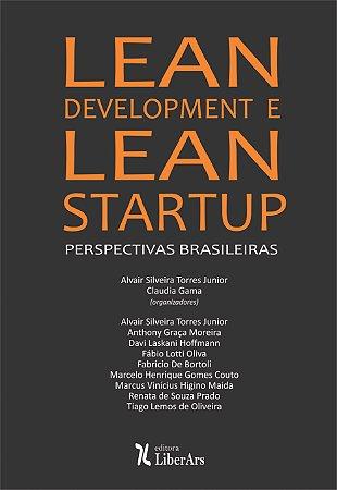 Lean development e lean startup: perspectivas brasileiras