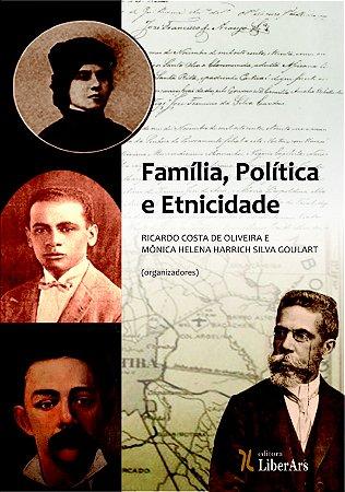 Família, política e etnicidade