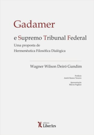 Gadamer e Supremo Tribunal Federal: uma proposta de hermenêutica filosófica dialógica
