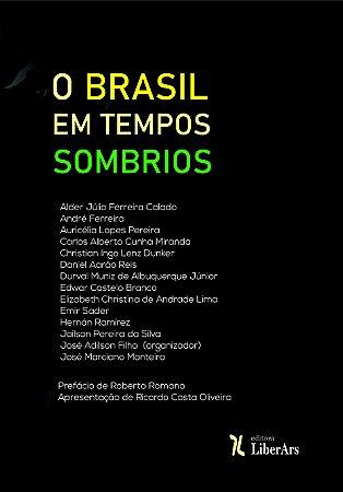 O Brasil em tempos sombrios