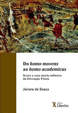 Do homo movens ao homo academicus