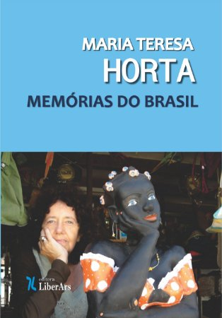 Maria Teresa Horta - Memórias do Brasil
