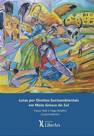 Lutas por direitos socioambientais em Mato Grosso do Sul