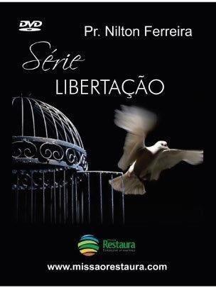 Box DVDs Libertação - Pr. Nilton Ferreira