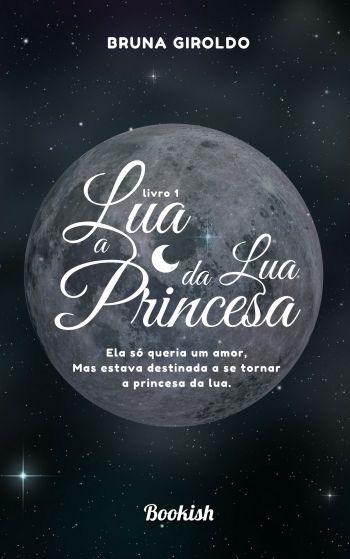 Lua - A Princesa da Lua | Livro Avulso