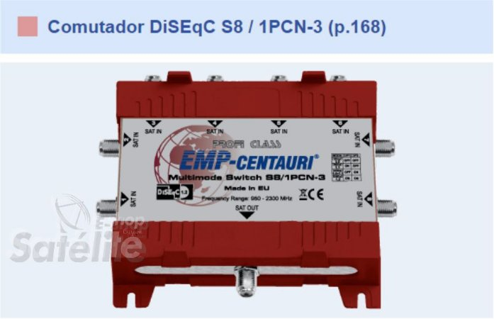 CHAVE DiSEqC 8X1 S8/1PCN-3 (P.168) MULTIMODE : EMP CENTAURI