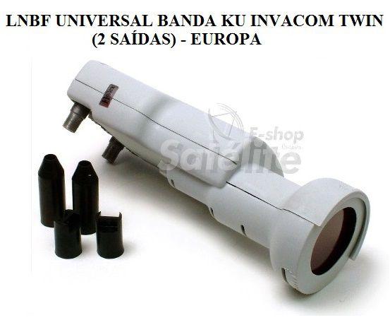 LNBF UNIVERSAL BANDA KU INVACOM  TWIN (2 SAÍDAS) - EUROPA