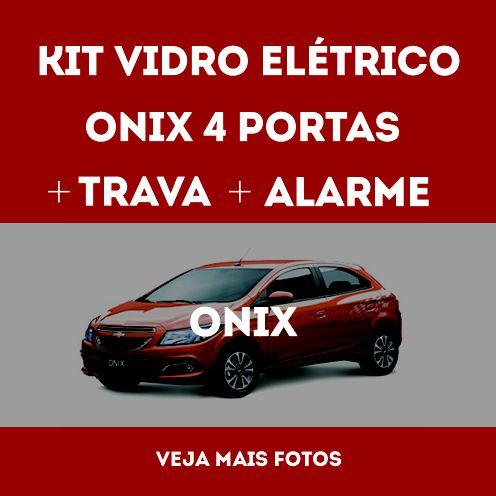 Kit Vidro Eletrico Onix 4 Portas +trava+alarme