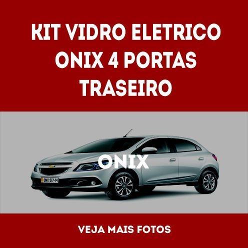 Kit Vidro Eletrico Onix 4 Portas Traseiro
