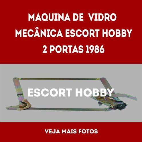 Maquina De Vidro Mecanica Escort/hobby 2p 1986