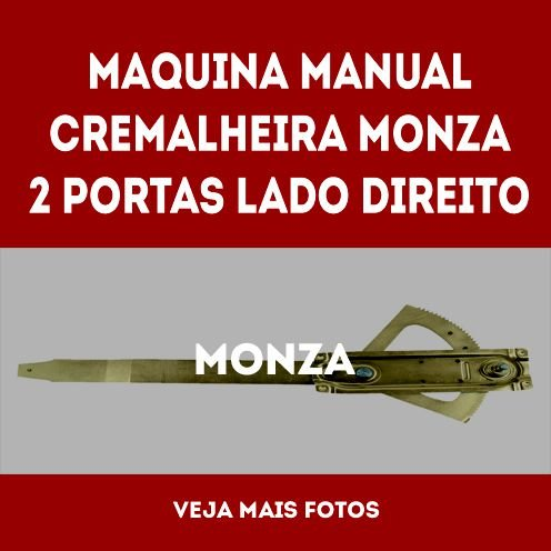 Maquina Manual Cremalheira Monza 2 Portas Lado Direito