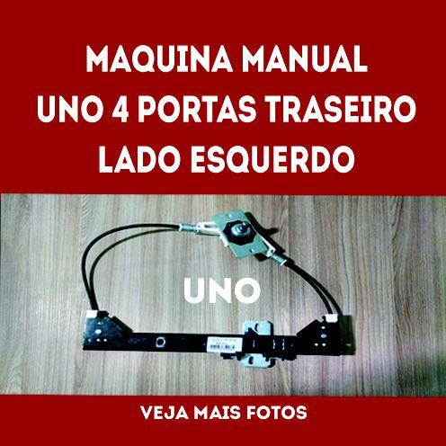 Maquina Manual Uno 4 Portas Traseiro Lado Esquerdo