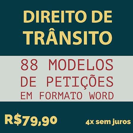 88 modelos de petições em formato Word - Direito de Trânsito