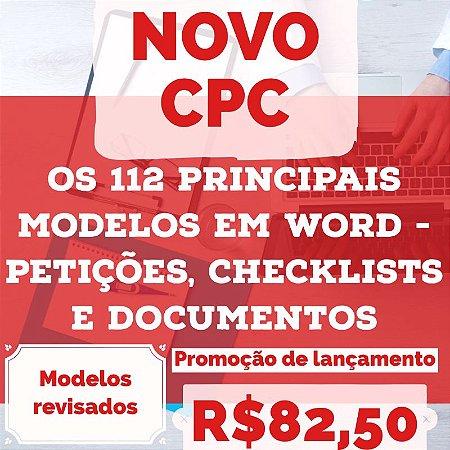 112 modelos de petições e documentos do Novo Código de Processo Civil (Novo CPC), revisados e em formato Microsoft Word  (2017)