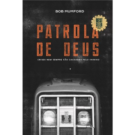 A Patrola de Deus - Bob Mumford