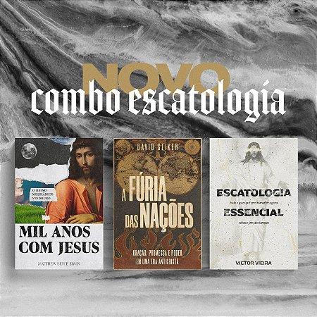 NOVO COMBO - Escatologia