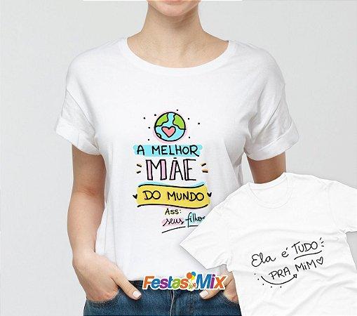 Kit Dia das Mães - Camisa + Camisa Infantil - Melhor Mãe