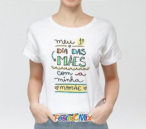 Camisa Personalizada - 1º dia das Mães