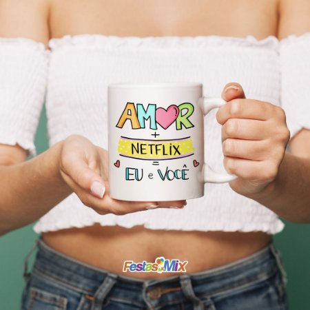 Caneca Cerâmica - Amor + Netflix