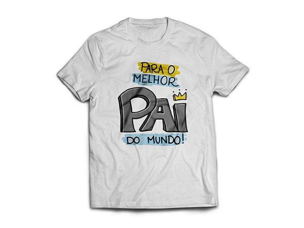 Camisa Melhor Pai do Mundo