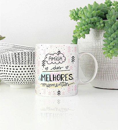 Caneca Cerâmica - Amigas dos Melhores Momentos