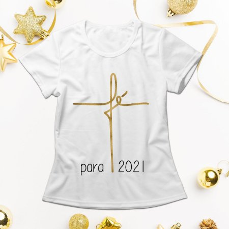 Camisa Personalizada - Fé para 2021 Gold