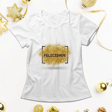 Camisa Personalizada - Felicidade