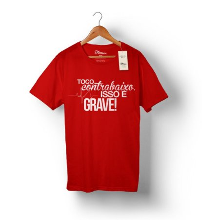 Camiseta – Isso é Grave – Vermelha