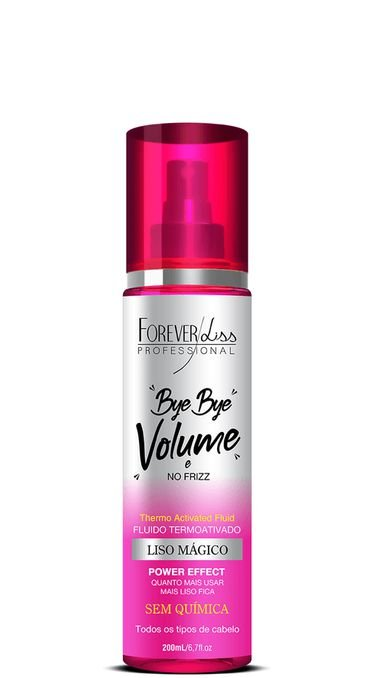 Forever Liss Bye Bye Volume e Frizz Liso Magico 200ml + Brinde