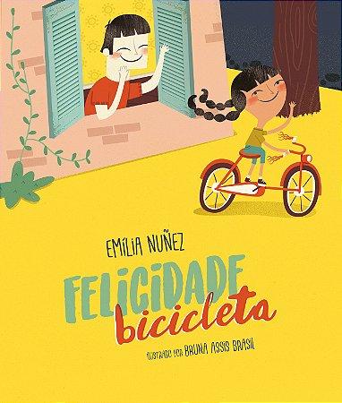 """Livro """"Felicidade Bicicleta"""" - Emília Nuñez"""