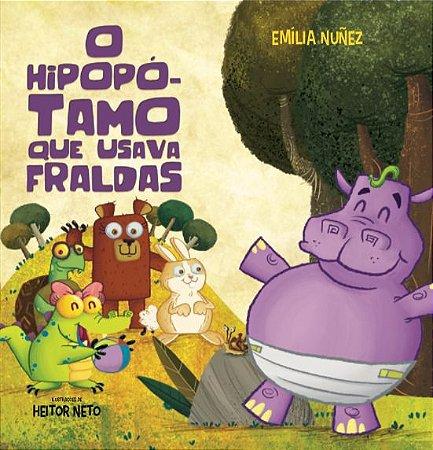 LANÇAMENTO: O HIPOPÓTAMO QUE USAVA FRALDAS