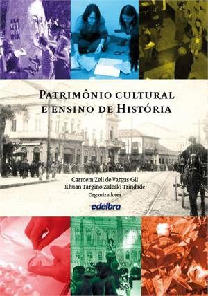 PATRIMONIO CULTURAL E ENSINO DE HISTORIA