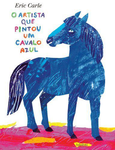 O ARTISTA QUE PINTOU O CAVALO AZUL