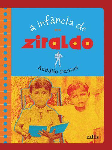 A INFÂNCIA DE ZIRALDO