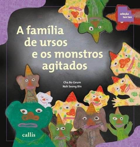 A FAMILIA DE URSOS E OS MONSTROS AGITADOS