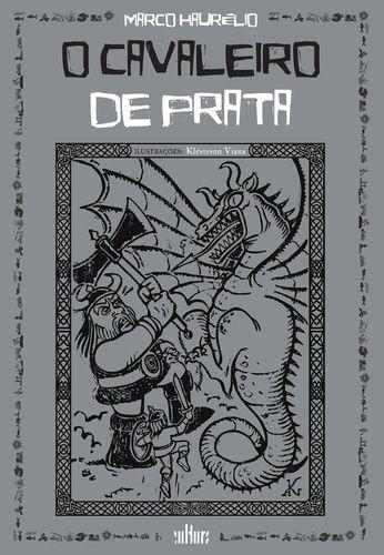 O CAVALEIRO DE PRATA
