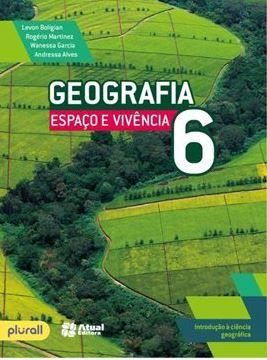 Geografia Espaço e Vivência 6 - Introdução à Ciência Geográfica