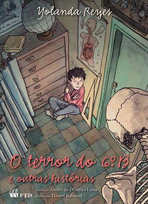 O terror do 6º B e outras histórias