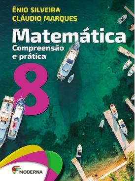 Matemática - Compreensão e prática - 8º ano (Versão antiga)