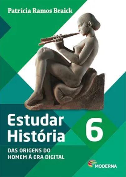 Estudar Historia Das Origens Do Homem A Era Digital 6º Ano