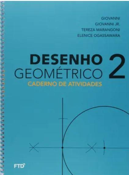 Desenho Geométrico 2 / 7º Ano - Caderno Atividades