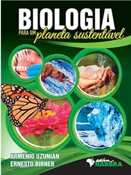 Biologia Para Um Planeta Sustentável Volume Único
