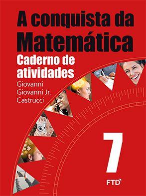 A Conquista Da Matemática 7º Ano - Caderno Atividades