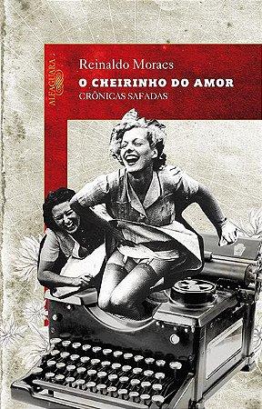 CHEIRINHO DO AMOR , O