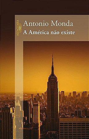 AMERICA NAO EXISTE, A