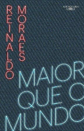 MAIOR QUE O MUNDO - VOLUME 1