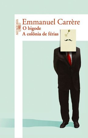 BIGODE / A COLONIA DE FERIAS, O