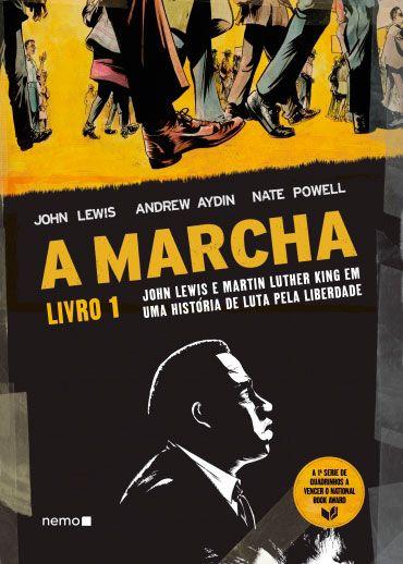 A Marcha Livro 1 - John Lewis e Martin Luther King em uma história de luta pela liberdade