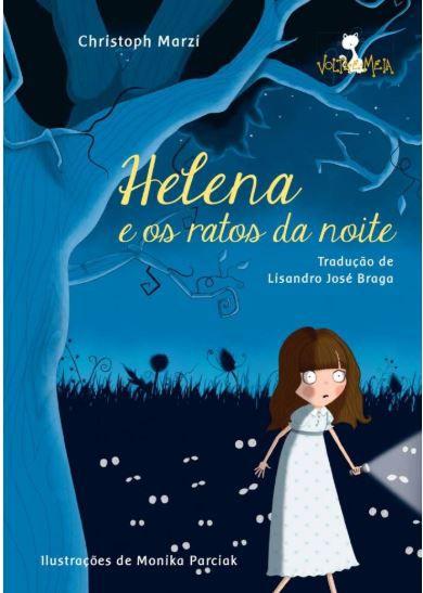 HELENA E OS RATOS DA NOITE