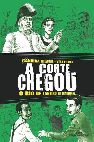 A CORTE CHEGOU O RIO DE JANEIRO SE TRANSFORMA